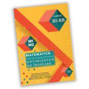 Teste de evaluare formativa - Matematica - clasele XI-XII - OPTIMIZATOR DE INVATARE
