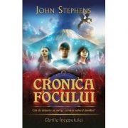 Cronica focului. Seria Cartile Inceputului vol. 2 - John Stephens