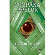 Cumpana Apelor - Elizabeth Kay