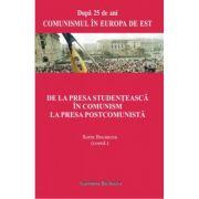 De la presa studenteasca in comunism la presa postcomunista - Sorin Bocancea