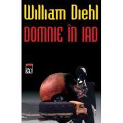 Domnie in iad - William Diehl