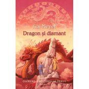 Dragon si diamant. Seria Oamenii Vazduhului Inalt volumul 3 - Kai Meyer