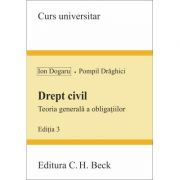Drept civil. Teoria generala a obligatiilor - Pompil Draghici, Ion Dogaru