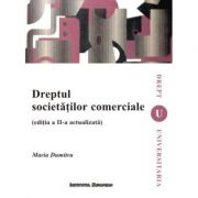 Dreptul societatilor comerciale (editia a II-a) - Maria Dumitru