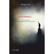 Et in America... Lumi in oglinda (Jurnal american 1999-2009) - Mihaela Albu