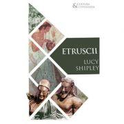 Etruscii - Lucy Shipley