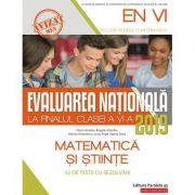 Evaluarea Nationala 2019 la finalul clasei a VI-a. Matematica si Stiinte - Antohe Bogdan
