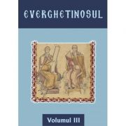 Everghetinosul - Volumul III- Cartonat
