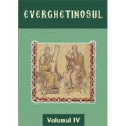 Everghetinosul - Volumul IV- Cartonat