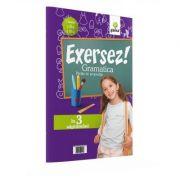 Exersez! Gramatica - Partile de propozitie