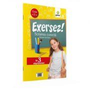 Exersez! Scrierea corecta - grupuri de litere clasa a II-a