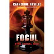 Focul - Katherine Neville