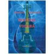 Manual de vioara, volumul I, editia a II-a - George Manoliu