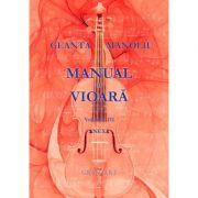 Manual de vioara, volumul III. Anexa - George Manoliu