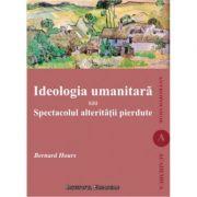 Ideologia umanitara - Bernard Hours