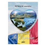 Inima de roman - Petrisor Mandu