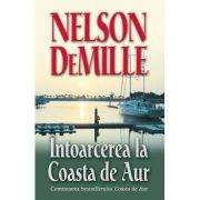 Intoarcerea la Coasta de Aur - Nelson de Mille
