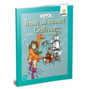 Invat sa citesc! Nivelul 1. Gulliver - Jonathan Swift