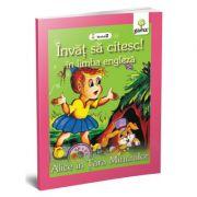 Invat sa citesc in limba engleza! Nivelul II. Alice in Tara Minunilor