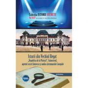 """Istorii din Vechiul Regat """"Republica de la Ploiesti"""", Falansterul si umbra carciumarului Caragiale - Dan-Silviu Boerescu"""