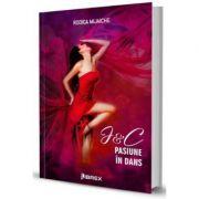 J and C. Pasiune in dans, Volumul 4- Rodica Mijaiche