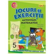 Jocuri si exercitii - Activitati matematice 3 - 5 ani - Rodica Cislariu, Lucica Nicolau
