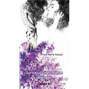 Jurnalul unei mame de inger - Ana Maria Huzum