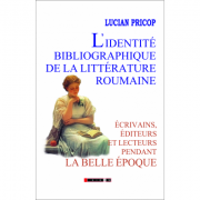 L'identite bibliographique de la litterature roumaine - Lucian Pricop