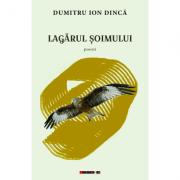 Lagarul soimului - Dumitru Ion Dinca