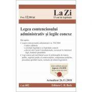 Legea contenciosului administrativ si legile conexe. Cod 682. Actualizat la 26. 11. 2018