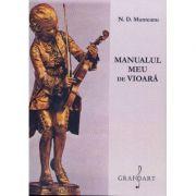 Manualul meu de vioara - N. D. Munteanu