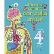 Marea carte a corpului uman - Editie ilustrata