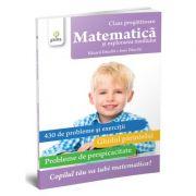 Matematica si explorarea mediului. Clasa pregatitoare - Ioan Dancila, Eduard Dancila
