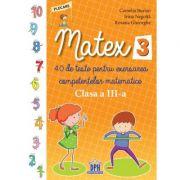 Matex. Clasa a III-a - Camelia Burlan