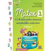 Matex. Clasa I - Camelia Burlan