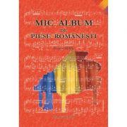 Mic album de piese romanesti. Pentru pian