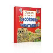 Oameni si locuri - Colectia Recorduri imbatabile