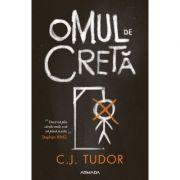 Omul de creta - C. J. Tudor