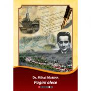 Pagini alese istorie, publicistică, povestiri şi teatru, amintiri de familie - Mihai Marina