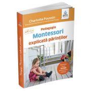 Pedagogia Montessori explicata parintilor - Charlotte Pousin