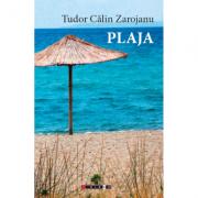 Plaja - Tudor Calin Zarojanu