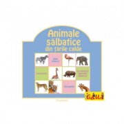 Pliante educative - Animale salbatice din tarile calde