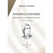 Poemele chitarei. Lieduri pe versuri de Eminescu - Adrian Andrei