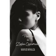 Poveste in Zodia Cancerului - MARIUS MIHALCA