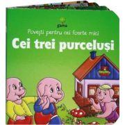 Povesti pentru cei foarte mici - Cei trei purcelusi