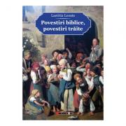 Povestiri biblice, povestiri traite - Laetitia Leonte