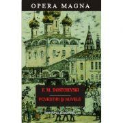 Povestiri si nuvele - Mihailovici Feodor Dostoievski