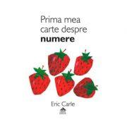 Prima mea carte despre numere - Eric Carle