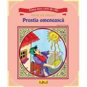 Prima mea carte de citit - Prostia omeneasca