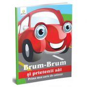 Prima mea carte de colorat - Brum-Brum si prietenii sai